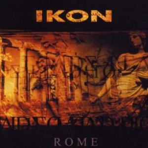 Ikon – Rome (CD-Single)