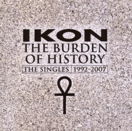 Ikon – The Burden Of History