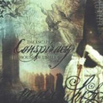 The House Of Usher / The Escape – Conspiracy