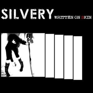 Silvery – Written On Skin