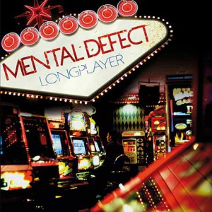 Mental Defect – Longplayer