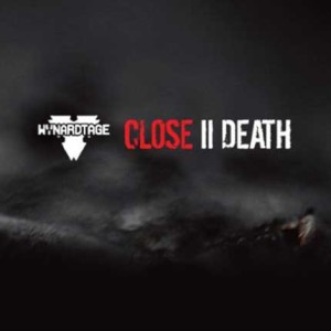 Wynardtage – Close II Death