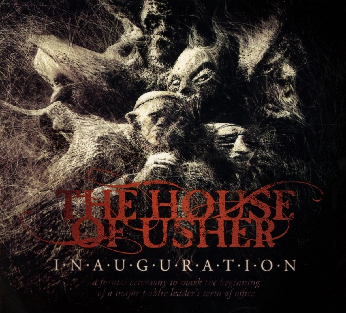The House Of Usher – Inauguration