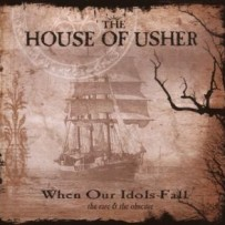 The House Of Usher – When Our Idols Fall