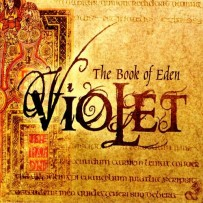 Violet – The Book of Eden