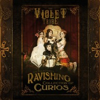 The Violet Tribe – The Violet Tribe's Ravishing Collection Of Curios